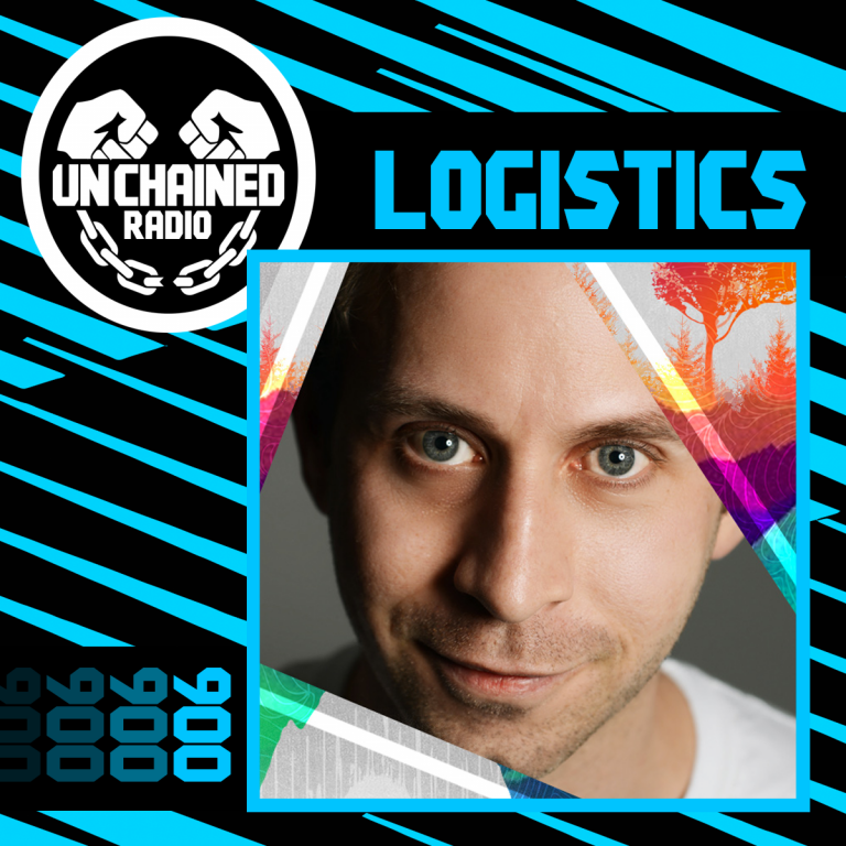 Unchained Radio 006 – Logistics